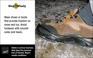 Image of shoe with attachable cleats. Wear shoes or boots that provide traction on snow and ice.