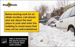 Image of car parked next to snow bank. Call ahead to find best place to park when working at an offsite location.