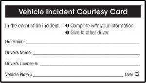 front of vehicle incident courtesy card to complete and provide to other party involved in a vehicle incident